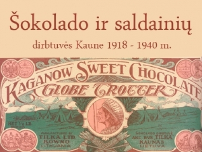 Šokolado ir saldainių dirbtuvės Kaune 1918–1940 m.