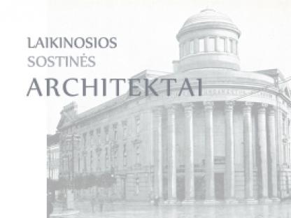 Laikinosios sostinės architektai