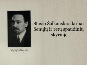 Stasio Šalkauskio darbai Senųjų ir retų spaudinių skyriuje