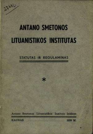 Antano Smetonos Lituanistikos instituto (1939–1940) leidiniai