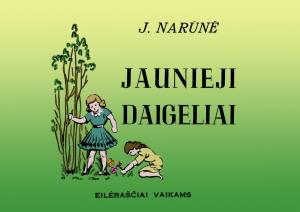 """J. Narūnės eilėraščių knyga vaikams """"Jaunieji daigeliai"""""""