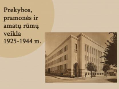 Prekybos, pramonės ir amatų rūmų veikla 1925-1944 m.