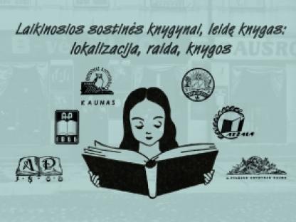 Laikinosios sostinės knygynai, leidę knygas: lokalizacija, raida, knygos