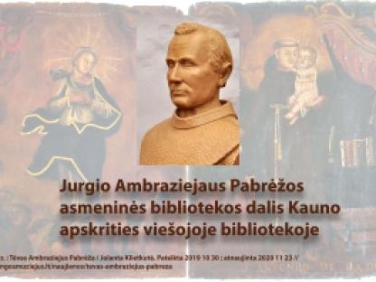 Jurgio Ambraziejaus Pabrėžos asmeninės bibliotekos dalis Kauno apskrities viešojoje bibliotekoje
