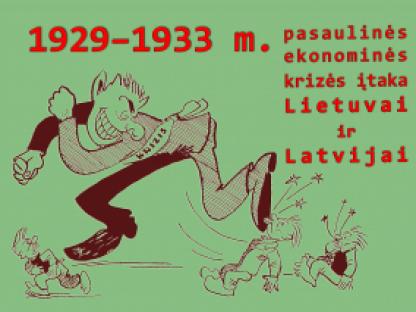 1929–1933 m. pasaulinės ekonominės krizės įtaka Lietuvai ir Latvijai
