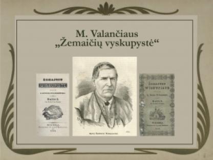 """M. Valančiaus """"Žemaičių vyskupystė"""""""