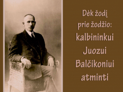 Dėk žodį prie žodžio: kalbininkui Juozui Balčikoniui atminti